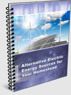 Alternative Electric Energy Sources for your Homestead Bonus Guide