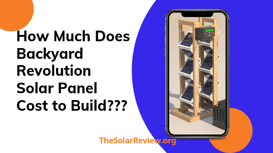 How much Does Backyard Revolution Solar cost to build