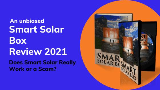 Smart Solar Box Review 2021